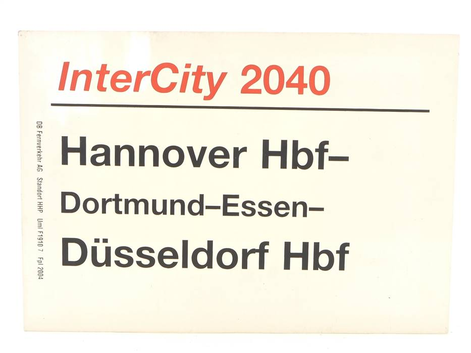 E244 Zuglaufschild Waggonschild InterCity 2040 Hannover Hbf - Düsseldorf Hbf