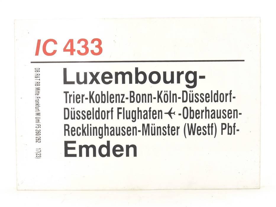 E244 Zuglaufschild Waggonschild IC 433 Luxembourg - Köln - Düsseldorf - Emden