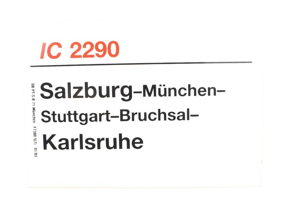 E244 Zuglaufschild Waggonschild IC 2290 Salzburg - München - Karlsruhe