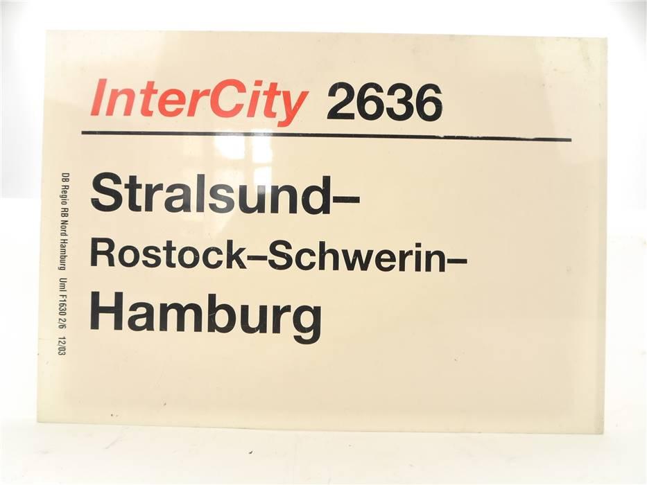 E244 Zuglaufschild Waggonschild InterCity 2636 Stralsund - Rostock - Hamburg