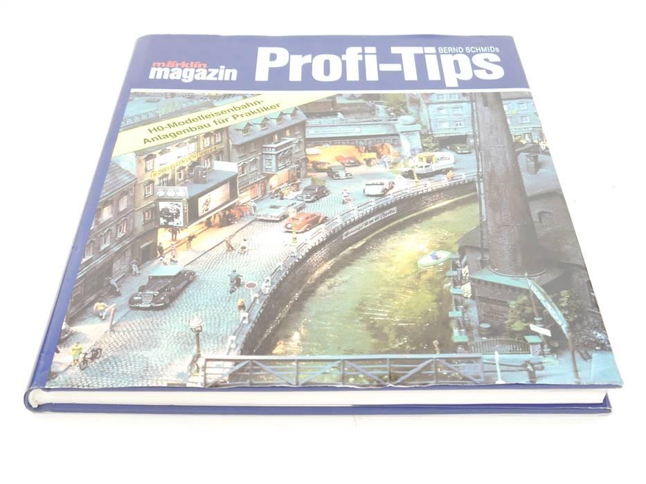E161 Märklin Magazin - Buch - Profi-Tipps H0-Modelleisenbahn-Anlagenbau