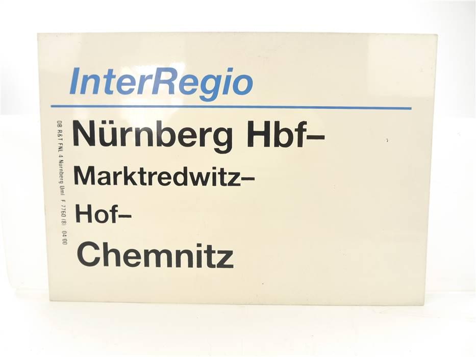 E244 Zuglaufschild Waggonschild InterRegio Nürnberg - Marktredwitz - Chemnitz