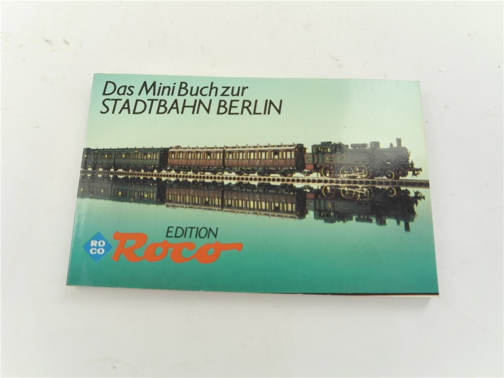 """E262 Roco Buch """"Das Mini Buch zur Stadtbahn Berlin"""