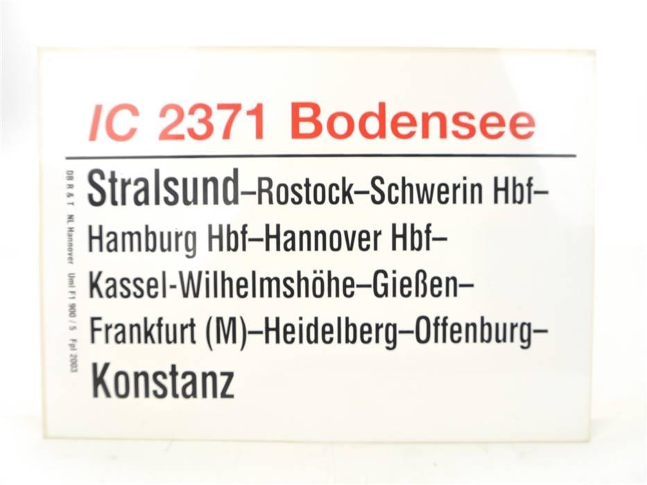 """E244 Zuglaufschild Waggonschild IC 2371 """"Bodensee"""" Stralsund - Kassel - Konstanz"""