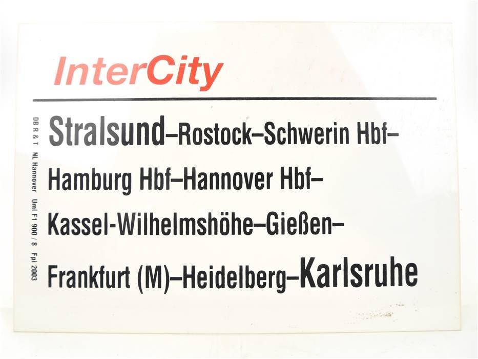 E244 Zuglaufschild Waggonschild InterCity Stralsund - Hannover - Karlsruhe
