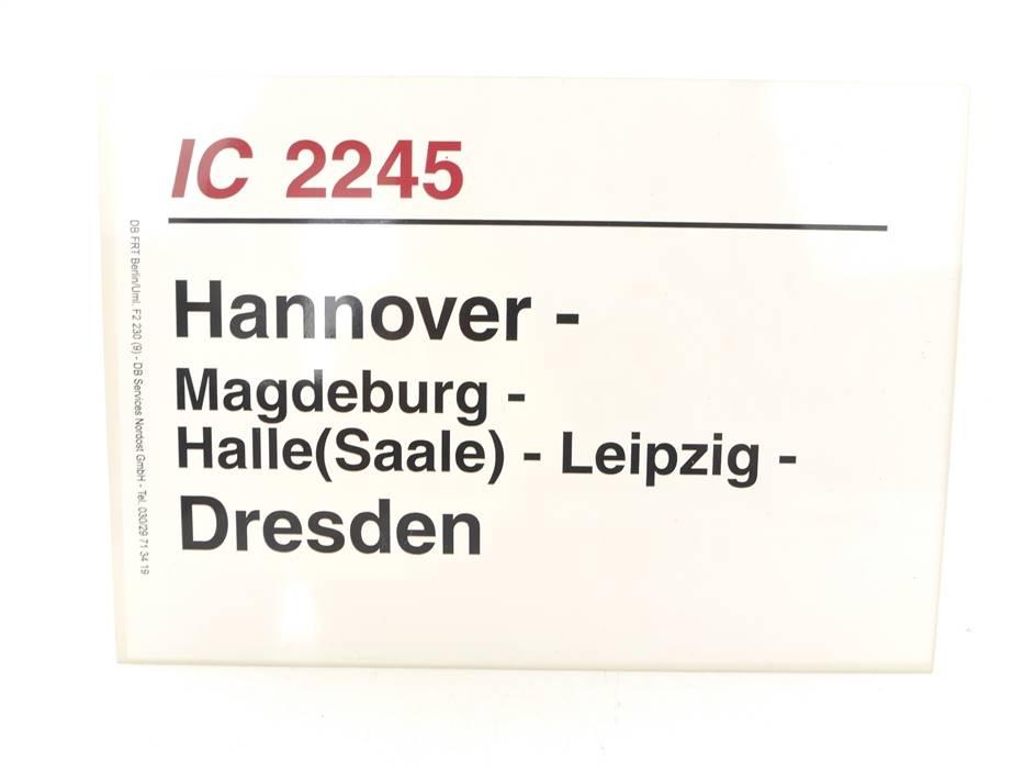 E244 Zuglaufschild Waggonschild IC 2245 Hannover - Magdeburg - Dresden
