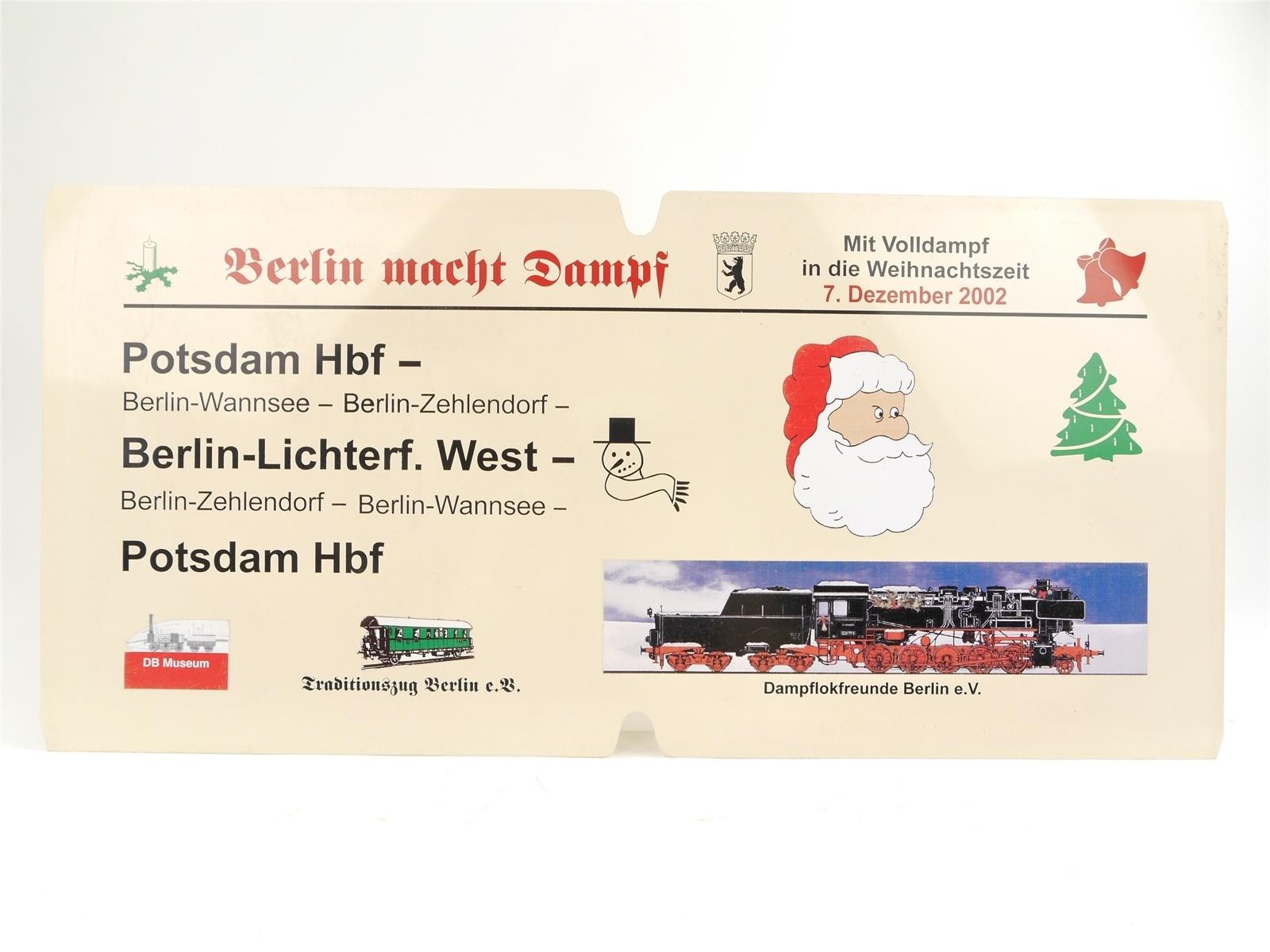 E244 Zuglaufschild Waggonschild Berlin macht Dampf Dezember 02 Dampflokfreunde