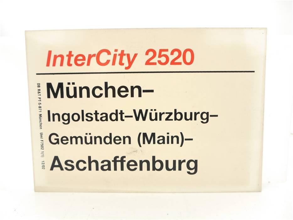 E244a Zuglaufschild Waggonschild InterCity 2520 München - Aschaffenburg