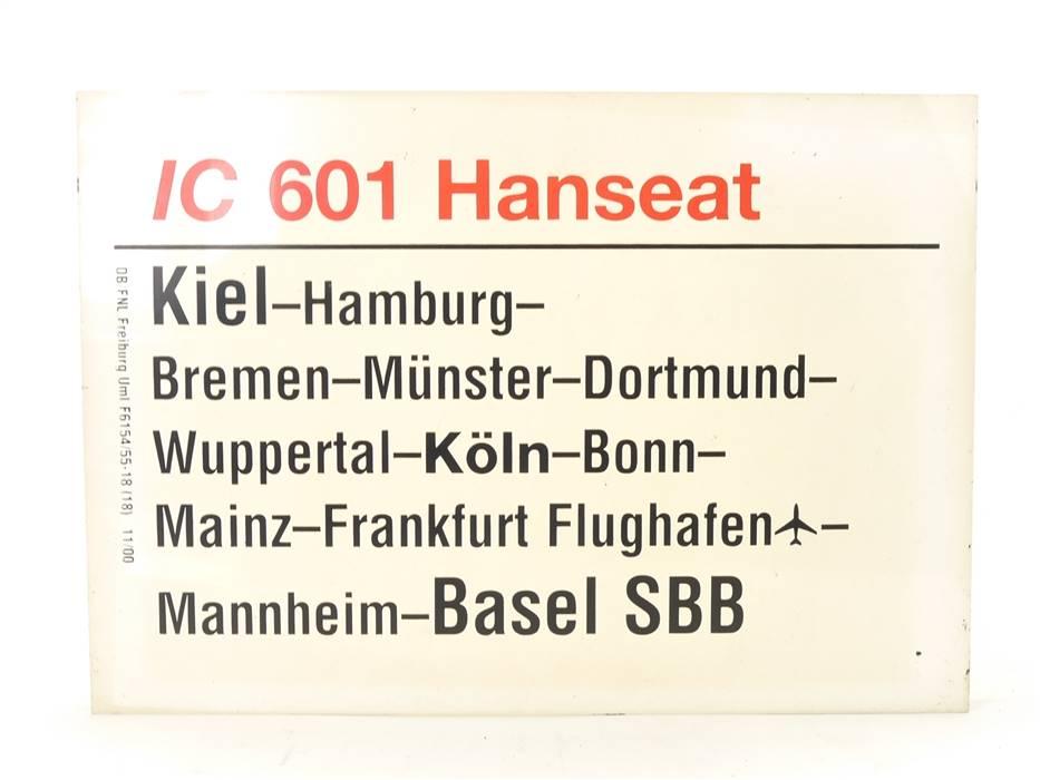 "E244 Zuglaufschild Waggonschild IC 601 ""Hanseat"" Kiel - Köln - Basel SBB"