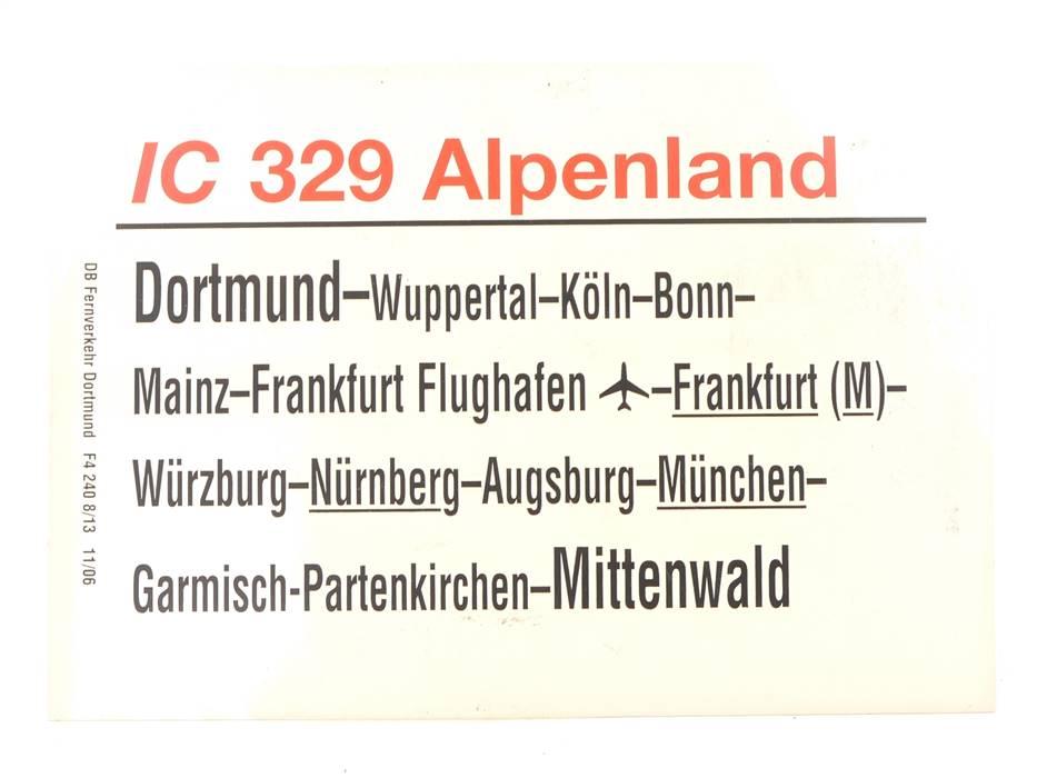 """E244 Zuglaufschild Waggonschild IC 329 """"Alpenland"""" Dortmund - Mittenwald"""