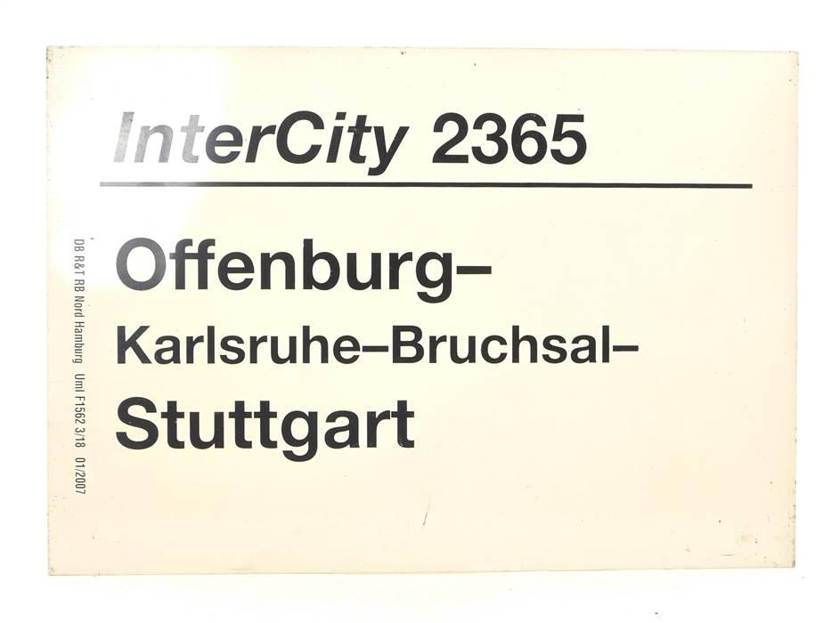 E244 Zuglaufschild Waggonschild InterCity 2365 Offenburg - Karlsruhe - Stuttgart